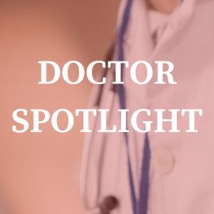 Doctor Spotlight